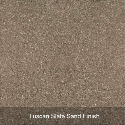 tuscan slate sand finish